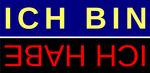 ICH BIN - ICH HABE